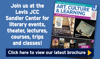 Levis JCC Sandler Center Art, Culture and Learning Brochure