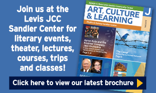 Levis JCC Sandler Center Art, Culture and Learning Brochure Fall 2017